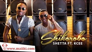 Shetta Ft. Kcee - Shikorobo - Official Music Video HD