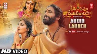 Om Namo Venkatesaya Audio Launch LIVE | Nagarjuna | Anushka | Pragya Jaiswal | Jagapathi Babu