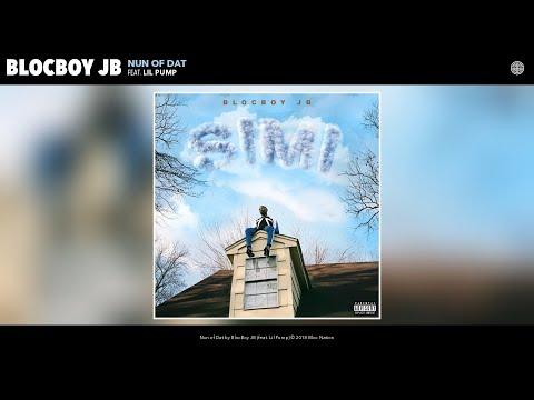 BlocBoy JB - Nun of Dat (Audio) (feat. Lil Pump)