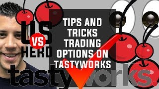 Tips And Tricks Options Trading On tastyworks