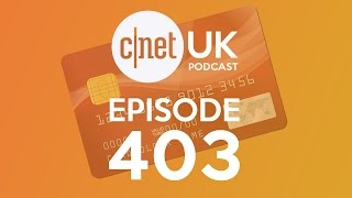 CNET UK Podcast - iPhone 6 is here, but do we need Apple Pay? - Ep. 403