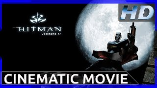 Hitman: Codename 47 - Cinematic Movie HD