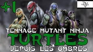 (Découverte) Teenage Mutant Ninja Turtles : Depuis les Ombres - Episode 1 - royleviking [FR HD]