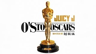 Juicy J - Os To Oscars (Full Mixtape)