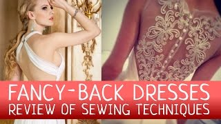 How to make a wedding dress with fancy back? Sewing techniques review.