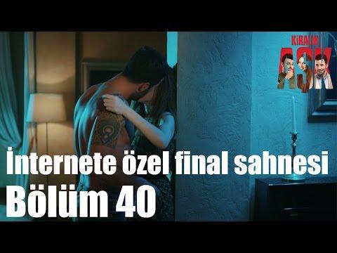 Kiralık Aşk 40. Bölüm - İnternete Özel Final Sahnesi