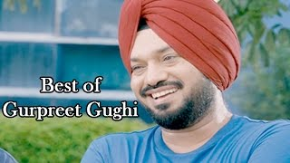 Best of Gurpreet Ghughi - Compilation of Comedy Scene || Fateh || Punjabi Comedy Scenes 2015