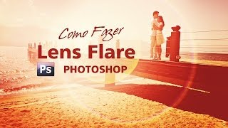 Lens Flare Realista no Photoshop - Letra na Foto