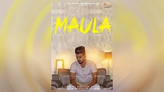 Maula || Love || New Punjabi Song 2017
