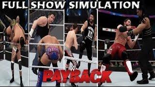 WWE 2K16 SIMULATION: PAYBACK 2016 FULL SHOW HIGHLIGHTS
