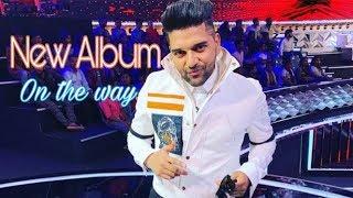 Guru Randhawa Upcoming Album Relasing Soon l Latest News 2018 l Teachpur