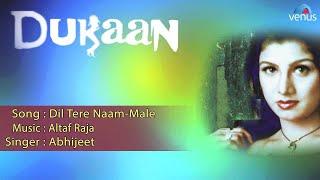 Dukaan : Dil Tere Naam-Male Full Audio Song | Rambha, Vikas Kalantri |