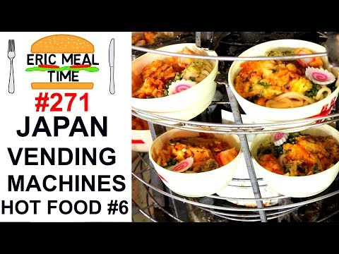 Super Adventure HOT FOOD Vending Machines Japan 6 Eric Meal Time 271