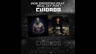Real jay Feat Don Ziniestro-Pon Cuidado
