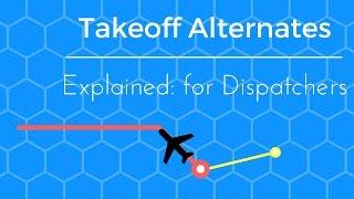 Dispatch: Part 121 Takeoff Alternate