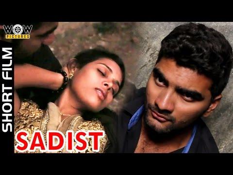 Sadist | New Telugu Short Film | A Film By Umapathi S | Puri Jaganadh | Wow Pictures