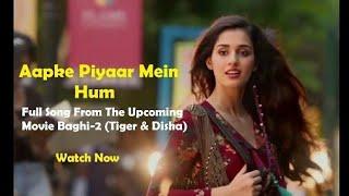 Apke_Pyaar_Mein_Hum_Savarne_Lage_-_(official video song-baghi2)