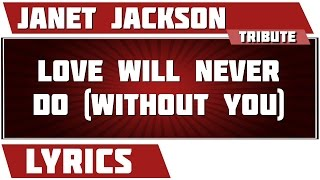 Love Will Never Do (without You) - Janet Jackson tribute - Lyrics