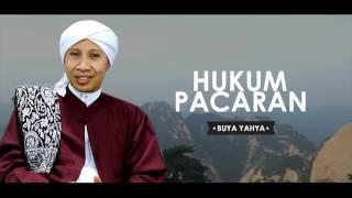 Hukum Pacaran | Buya Yahya | Belajar Bareng Buya Yahya | 2016