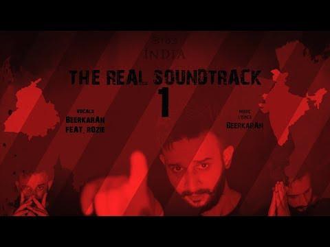 The Real Soundtrack 1 [ONE] BeerkarAn Feat. Rozie | Desh De Halaat | Latest New Punjabi Songs 2018