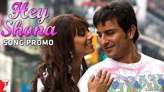 Hey Shona - Song | Ta Ra Rum Pum | Saif Ali Khan | Rani Mukerji