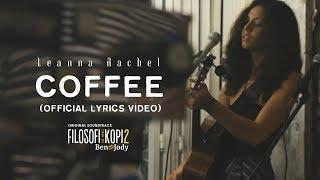 Leanna Rachel - Coffee (FROM OST. FILOSOFI KOPI 2: BEN & JODY)