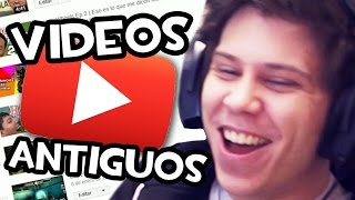 REACCIONANDO A MIS VIDEOS ANTIGUOS