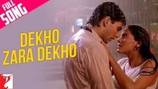 Dekho Zara Dekho - Full Song - Yeh Dillagi