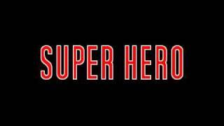Super Hero - Hip Hop / Instrumental / Rap Beat