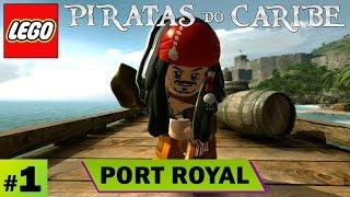 LEGO Piratas do Caribe A Maldição do Perola Negra | #1 Port Royal