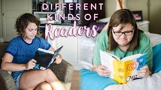 Different Kinds of Readers