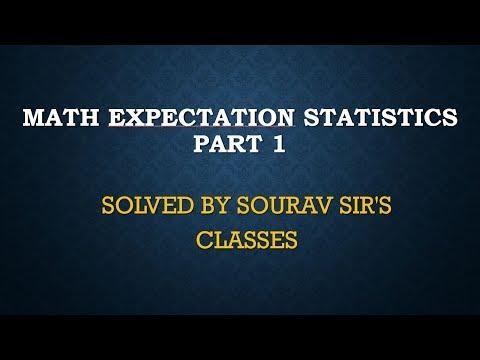 MATH EXPECtation statistics part 1