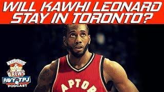 Do You Think Kawhi Re-Signs with Raptors ? | Hoops N Brews