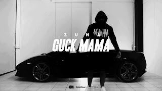 ZUNA - GUCK MAMA prod. by LUCRY (Official 4K Video)