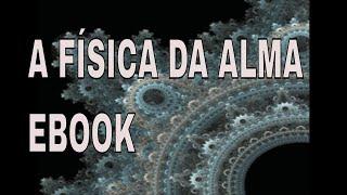 FISICA DA ALMA - Amit Goswami