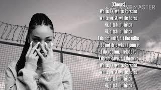 Bhad Bhabie-Hi Bich/Watchu Know (Lyrics)