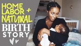 Home Labor + Natural Birth Story