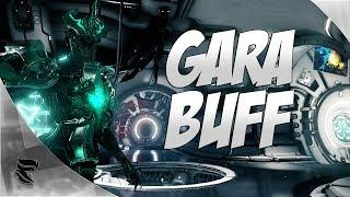 Warframe: Gara Got Buffed!