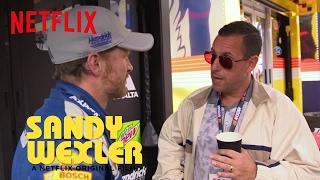 Sandy Wexler   Sandy Visits Nascar   Netflix