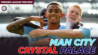Manchester City vs Crystal Palace | Premier League Preview