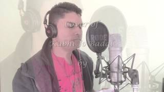 Kabhi Jo Badal Cover   Shameem Mosafeer