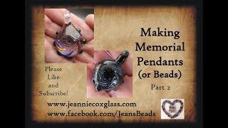 Memorial Pendant Pt 2 Making a Vortex by Jeannie Cox