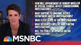 New Questions On Donald Trump-Russia Special Counsel   Rachel Maddow   MSNBC