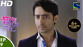 Kuch Rang Pyar Ke Aise Bhi - कुछ रंग प्यार के ऐसे भी - Episode 9 - 10th March, 2016