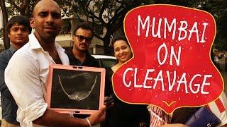 Mumbai on Cleavages