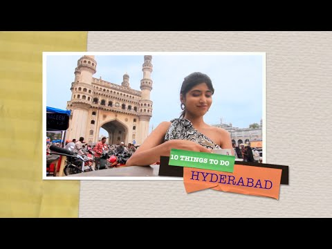10 Things to do Hyderabad India.
