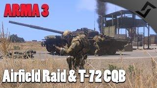 ARMA 3 - Airfield Raid & T-72 CQB Fighting - Coop Mission 1