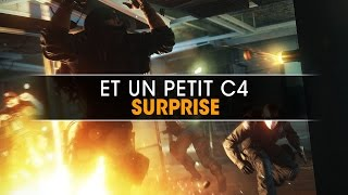 Et un petit C4 surprise ! Rainbow Six Siege