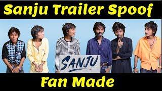 Sanju Trailer Spoof |  Fan Made Trailer | Ranbir Kapoor
