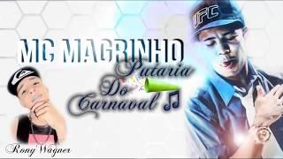 Mc Magrinho - Putaria do Carnaval (VIDEO CLIP)  Lançamento 2014